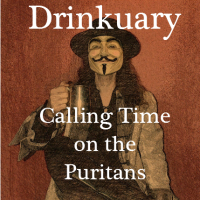Drinkuary - Calling time on the Puritans